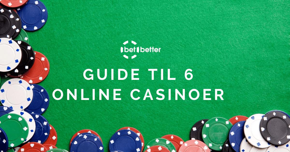 guide til 6 online casinoer